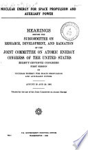 Nuclear Energy for Space Propulsion and Auxiliary Power Book