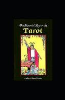 The Pictorial Key To The Tarot Illustretad