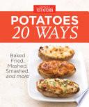 America s Test Kitchen Potatoes 20 Ways Book PDF