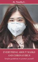 Everything about face MASKS and Coronavirus Pdf/ePub eBook
