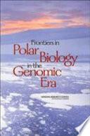 Frontiers in Polar Biology in the Genomic Era Book