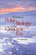 Frontiers in Polar Biology in the Genomic Era