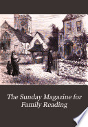 The Sunday Magazine for Family Reading