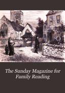 The Sunday Magazine for Family Reading