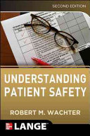 Understanding Patient Safety  Second Edition