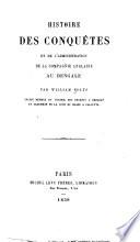 Histoire des conquetes et de l'administration de la Compagnie anglaise au Bengale