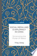 Social Media and e Diplomacy in China