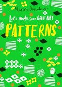 Let s Make Some Great Art  Patterns