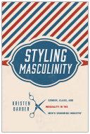 Styling Masculinity