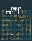 Twisty Little Passages Pdf/ePub eBook