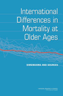 International Differences in Mortality at Older Ages: