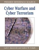 Cyber Warfare and Cyber Terrorism