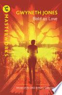 Bold As Love Book