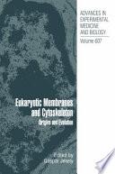 Eukaryotic Membranes and Cytoskeleton