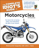 The Complete Idiot s Guide to Motorcycles  5th Edition