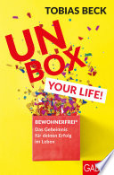 Unbox your Life!