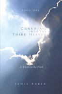 Crashing into the Third Heaven