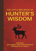 The Little Red Book of Hunter s Wisdom