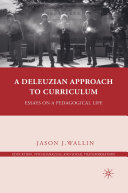 Pdf A Deleuzian Approach to Curriculum Telecharger