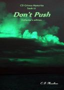 CD Grimes Mysteries book 12: Don't Push Collector's edition