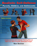 Realistic Self Defense For Parents Children And Adolescents