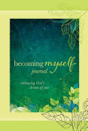 Becoming Myself Journal Book