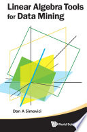 Linear Algebra Tools for Data Mining