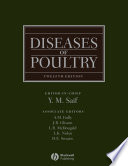 """Diseases of Poultry"" by Y. M. Saif, Aly M. Fadly, J.R. Glisson, L.R. McDougald, L.K. Nolan, David E. Swayne"