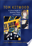 Tom Kitwood On Dementia  A Reader And Critical Commentary Book