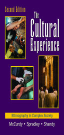 The Cultural Experience: Ethnography in Complex Society, Second Edition