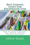 Best Fishing Lures for Freshwater Fish