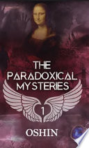 The Paradoxical Mysteries