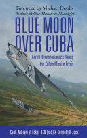 Blue Moon over Cuba Pdf/ePub eBook