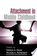"""""""Attachment in Middle Childhood"""" by Kathryn A. Kerns, Rhonda A. Richardson"""