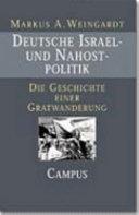 Deutsche Israel- und Nahostpolitik