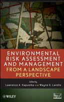 Environmental Risk Assessment and Management from a Landscape ...