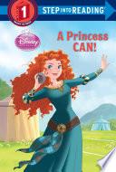 A Princess Can   Disney Princess