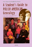 A Student s Guide to Polish American Genealogy