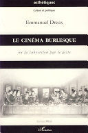 Pdf Le cinéma burlesque Telecharger