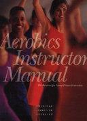 Aerobics Instructor Manual