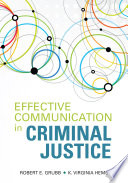 """Effective Communication in Criminal Justice"" by Robert E. Grubb, K. Virginia Hemby"