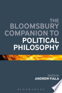 The Bloomsbury Companion to Political Philosophy