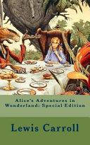 Alice s Adventures in Wonderland  Special Edition