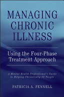 Managing Chronic Illness Using The Four Phase Treatment Approach