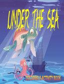 Under The Sea Coloring   Activity Book