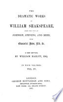 Dramatic Works  from the Text of Johnson  Stevens  and Reed