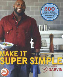 Make it Super Simple with G  Garvin