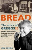 Bread: The Story of Greggs Pdf/ePub eBook