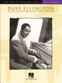 Duke Ellington: 16 Jazz Classics Arranged for Easy Piano by Phillip Keveren