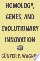 Homology  Genes  and Evolutionary Innovation Book